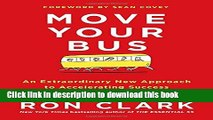 Read Move Your Bus: An Extraordinary New Approach to Accelerating Success in Work and Life PDF