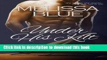 Download Under His Kilt (Under The Kilt) (Volume 1)  Read Online