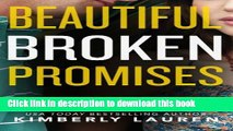[PDF] Beautiful Broken Promises (Broken Series)  Full EBook