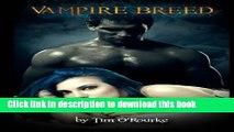 [PDF] Vampire Breed: Kiera Hudson Series One (Book 4) Free Books