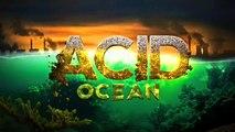 Кислотный Океан    Acid Ocean (2015)
