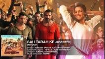 Sau Tarah Ke (Revisted) Audio Song - Dishoom - John Abraham - Varun Dhawan - Jacqueline Fernandez