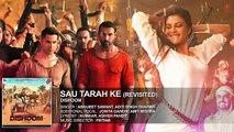 Sau Tarah Ke (Revisted) Audio Song _ Dishoom _ John Abraham _ Varun Dhawan _ Jacqueline Fernandez