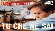 TU CHE NON SAI/LO SAPEVI Fabrizio Ferretti 1965 (Facciate:2)
