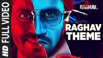 Raghav Theme Full Video Song | Raman Raghav 2.0 | Nawazuddin Siddiqui | Ram Sampath
