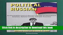 Read Political Russian: An Intermediate Course in Russian Language for International Relations,