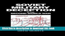 Read Soviet Military Deception in the Second World War (Soviet (Russian) Military Theory and