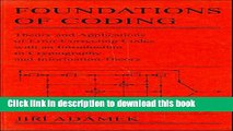 Read Foundations of Coding: Theory and Applications of Error-Correcting Codes with an Introduction