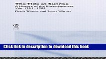 Download The Tide at Sunrise: A History of the Russo-Japanese War, 1904-05  PDF Free