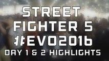 STREET FIGHTER V Highlights | Evo 2016 Day 1 & 2