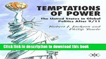 Read Temptations of Power: The United States in Global Politics After 9/11  Ebook Free