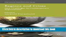 Read Regions and Crises: New Challenges for Contemporary Regionalisms (International Political