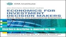[PDF]  Economics for Investment Decision Makers: Micro, Macro, and International Economics  [Read]