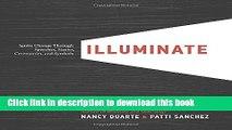 Read Illuminate: Ignite Change Through Speeches, Stories, Ceremonies, and Symbols PDF Free