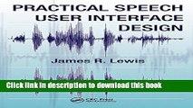 Read Practical Speech User Interface Design (Human Factors and Ergonomics)  Ebook Free