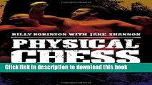 Read Physical Chess: My Life in Catch-as-Catch-Can Wrestling PDF Free