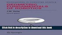 Download Geometric Fundamentals of Robotics (Monographs in Computer Science)  PDF Online