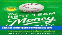 Read The Best Team Money Can Buy: The Los Angeles Dodgers  Wild Struggle to Build a Baseball