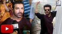 John Abraham REACTS On Anil Kapoor WEIRD Stunts