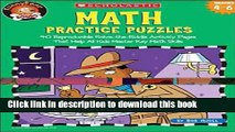 Download Math Practice Puzzles: 40 Reproducible Solve-the-Riddle Activity Pages That Help All Kids