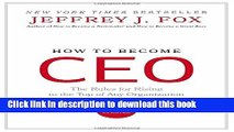 Download How to Become CEO: The Rules for Rising to the Top of Any Organization Ebook Free