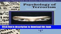 Read Book Psychology of Terrorism: Classic and Contemporary Insights (Key Readings in Social