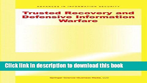 Read Trusted Recovery and Defensive Information Warfare (Advances in Information Security)  Ebook