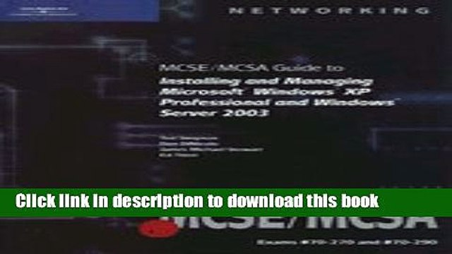 Read MCSE / Mcsa Guide to Installing and Managing Microsoft Windows XP Professional and Windows