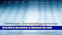 Read Book What Intelligence Tests Miss: The Psychology of Rational Thought E-Book Free