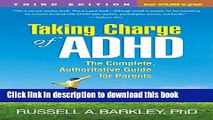 Read Taking Charge of ADHD, Third Edition: The Complete, Authoritative Guide for Parents  Ebook