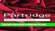[PDF]  Shakespeare s Bawdy (Routledge Classics)  [Read] Online