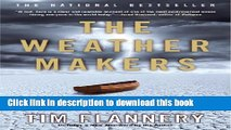 Download Books The Weather Makers: How Man Is Changing the Climate and What It Means for Life on