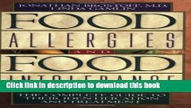 Read Food Allergies and Food Intolerance: The Complete Guide to Their Identification and