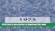 [PDF] The 1975 Yearbook: Interesting facts from 1975 including 30 original newspaper front pages -