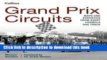 [PDF] Grand Prix Circuits: History and Course Map for Every Formula One Circuit Download Online