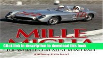 [PDF] Mille Miglia: The World s Greatest Road Race Download Online