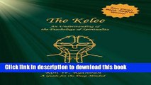 Read The Kelee: An Understanding of the Psychology of Spirituality Ebook Free