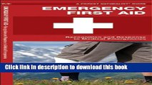 Read Emergency First Aid: Recognition and Response to Medical Emergencies (Pocket Tutor Series)
