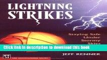 Read Lightning Strikes: Staying Safe Under Stormy Skies  Ebook Free