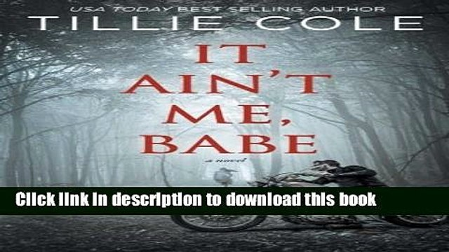 Download It Ain t Me, Babe  Read Online