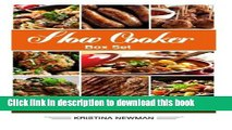 PDF Slow Cooker Box Set: (3 in 1) Slow Cooker Recipes for Easy Crock Pot Meals (Chicken, Beef