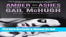PDF Amber to Ashes: Part One in the Torn Hearts Series (The Torn Heart Series) Free Books