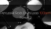 PERCUSSIVE ROCK Drum Loop Practice Tool 100bpm Pattern 2