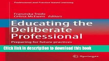 [PDF] Educating the Deliberate Professional: Preparing for future practices (Professional and