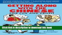 Read Getting Along with the Chinese: For Fun and Profit  Ebook Free