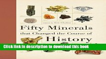 Read Fifty Minerals that Changed the Course of History (Fifty Things That Changed the Course of