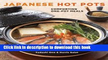 Download Japanese Hot Pots: Comforting One-Pot Meals  Read Online