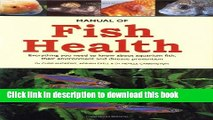 Read Manual of Fish Health: Everything You Need to Know About Aquarium Fish, Their Environment and