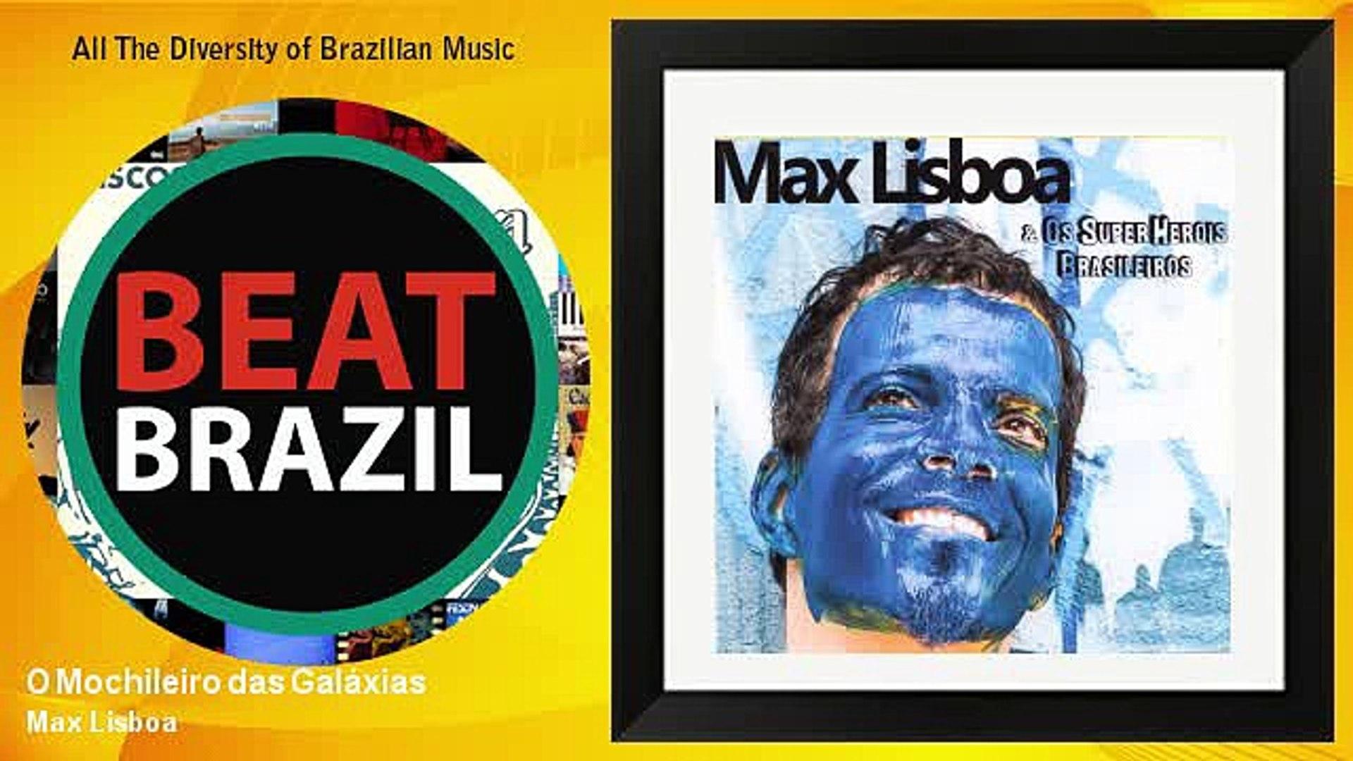 Max Lisboa O Mochileiro Das Galaxias Video Dailymotion