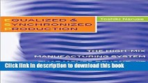 Download Equalized   Synchronized Production: The High-Mix Manufacturing System that Moves Beyond